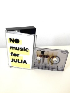 NO MUSIC FOR JULIA – No Music For Julia the Package
