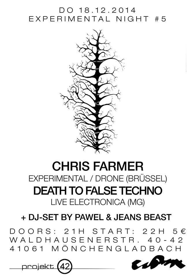 Experimental Night #5 with Chris Farmer and Death To False Techno